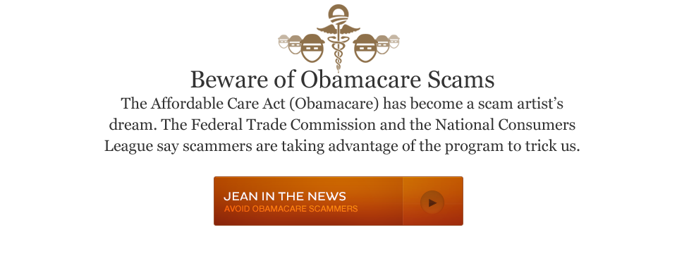 The Affordable Care Act (Obamacare) has become a scam artist's dream. The Federal Trade Commission and the National Consumers League say scammers are taking advantage of the program to trick us.