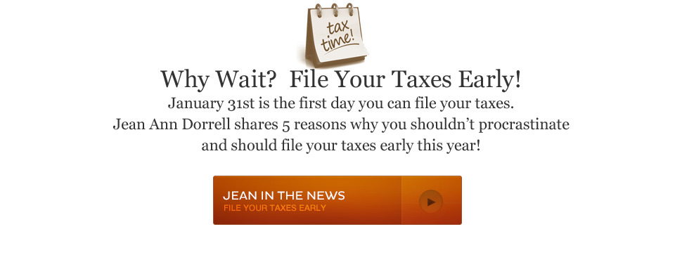 5 reasons to file your taxes early this year